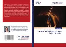Artistik Cimnastikte Sporcu Seçim Kriterleri kitap kapağı