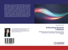 Bookcover of Enhancing Squeeze Lifetimes