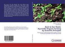 Bookcover of Back to Our Roots: Ayurvedic Organic Farming by Scientific Principles