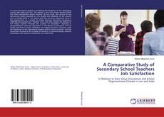 Обложка A Comparative Study of Secondary School Teachers Job Satisfaction