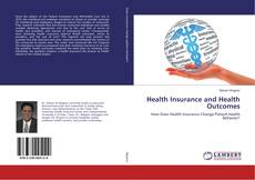 Bookcover of Health Insurance and Health Outcomes