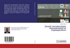 Обложка Genetic and phenotypic characterization of Cryptosporidium