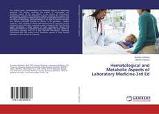 Bookcover of Hematological and Metabolic Aspects of Laboratory Medicine-3rd Ed