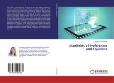 Bookcover of Manifolds of Preferences and Equilibria