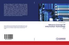 Bookcover of Advance Concept Of Information Technology