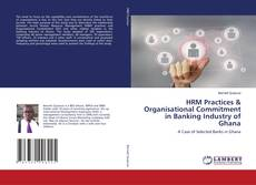 Обложка HRM Practices & Organisational Commitment in Banking Industry of Ghana