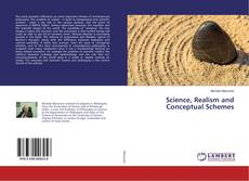 Science, Realism and Conceptual Schemes