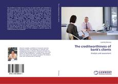 Bookcover of The creditworthiness of bank's clients
