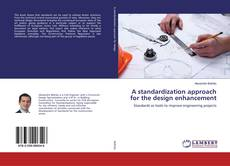 Bookcover of A standardization approach for the design enhancement