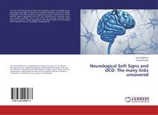 Buchcover von Neurological Soft Signs and OCD: The many links uncovered