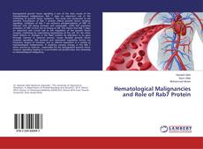 Bookcover of Hematological Malignancies and Role of Rab7 Protein