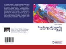 Copertina di Recasting an ethnographic aura of demography and kinship