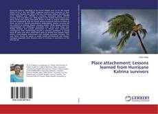 Couverture de Place attachement; Lessons learned from Hurricane Katrina survivors