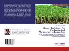 Buchcover von Nursery Techniques For Production And Management In Bangladesh