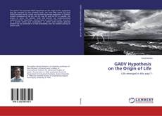 Bookcover of GADV Hypothesis on the Origin of Life
