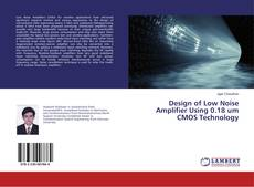 Capa do livro de Design of Low Noise Amplifier Using 0.18 um CMOS Technology