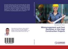 Buchcover von Mismanagement and Cost Deviation in the Iraqi Construction Projects