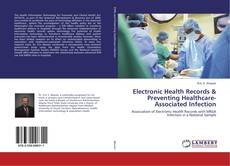 Portada del libro de Electronic Health Records & Preventing Healthcare-Associated Infection