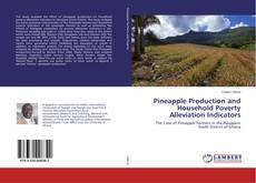 Borítókép a  Pineapple Production and Household Poverty Alleviation Indicators - hoz