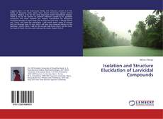 Bookcover of Isolation and Structure Elucidation of Larvicidal Compounds