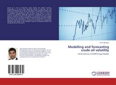 Capa do livro de Modelling and forecasting crude oil volatility