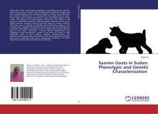 Buchcover von Saanen Goats in Sudan: Phenotypic and Genetic Characterization