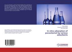 Buchcover von In vitro adsorption of paracetamol by various adsorbents