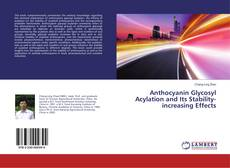 Buchcover von Anthocyanin Glycosyl Acylation and Its Stability-increasing Effects