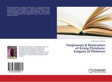 Capa do livro de Forgiveness & Restoration of Erring Christians: Exegesis of Philemon