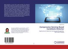 Bookcover of Compressive Sensing Based Candidate Detector