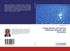 Copertina di Latest Review of Coating Methods, Defects and Remedies