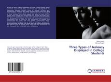 Buchcover von Three Types of Jealousy Displayed in College Students