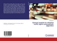 Capa do livro de General module to adaptive traffic lights using genetic algorithm