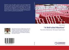 """A Well-oiled Machine"" kitap kapağı"