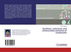 Обложка Synthesis, anticancer and antimicrobial potential of oxadiazoles