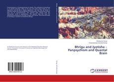 Portada del libro de Bhrigu and Jyotisha – Panpsychism and Quantal Brain