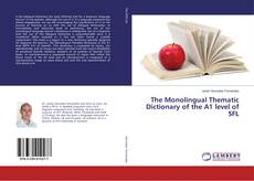 Bookcover of The Monolingual Thematic Dictionary of the A1 level of SFL
