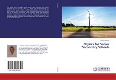 Bookcover of Physics for Senior Secondary Schools