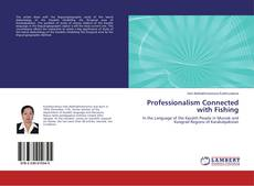 Bookcover of Professionalism Connected with Fishing