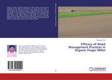 Buchcover von Efficacy of Weed Management Practices in Organic Finger Millet