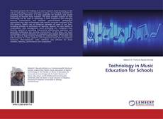 Bookcover of Technology in Music Education for Schools
