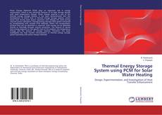 Buchcover von Thermal Energy Storage System using PCM for Solar Water Heating