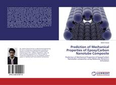 Bookcover of Prediction of Mechanical Properties of Epoxy/Carbon Nanotube Composite