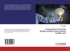 Portada del libro de Integration of mental health services into primary health care