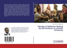 Portada del libro de Identity in Reflective Writing by MA Students at a British University
