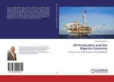 Couverture de Oil Production and the Nigerian Economy