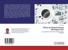 Capa do livro de What do Nepali-Owner Managers do?