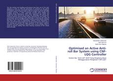 Bookcover of Optimised an Active Anti-roll Bar System using CNF-LQG Controller