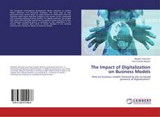 Bookcover of The Impact of Digitalization on Business Models