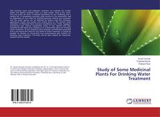 Couverture de Study of Some Medicinal Plants For Drinking Water Treatment